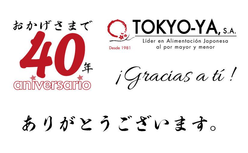 40 aniversario TOKYO-YA